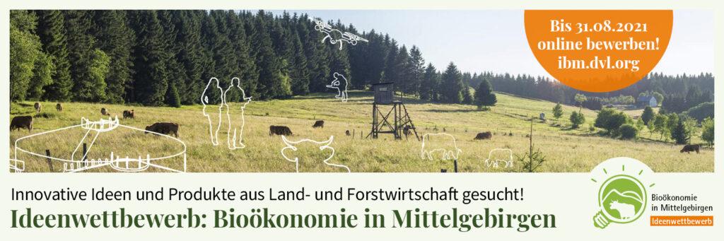 """Ideenwettbewerb """"Modellbetriebe Bioökonomie"""" Mittelgebirge"""