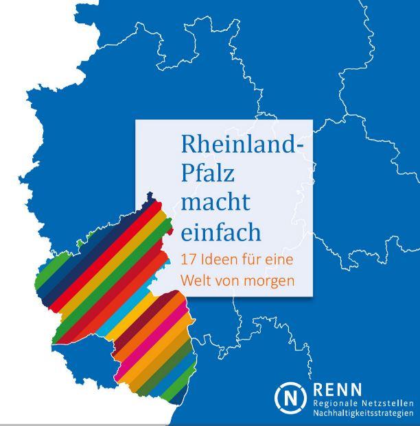 """Broschüre """"Rheinland-Pfalz macht einfach – 17 Ideen für eine Welt von morgen"""""""